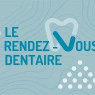 Le Rendez-Vous Dentaire